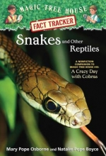 Osborne, Mary Pope,   Boyce, Natalie Pope Snakes and Other Reptiles