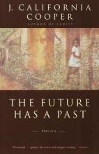 Cooper, J. California The Future Has a Past
