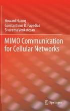 Huang, Howard,   Papadias, Constantinos B.,   Venkatesan, Sivarama MIMO Communication for Cellular Networks