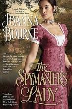 Bourne, Joanna The Spymaster`s Lady