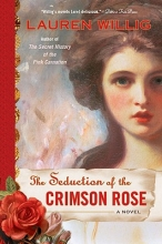 Willig, Lauren The Seduction of the Crimson Rose