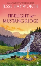 Hayworth, Jesse Firelight at Mustang Ridge