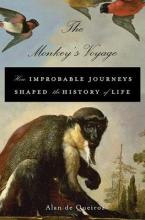 Alan De Queiroz The Monkey`s Voyage