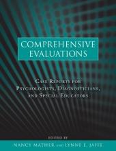 Nancy Mather,   Lynne E. Jaffe Comprehensive Evaluations