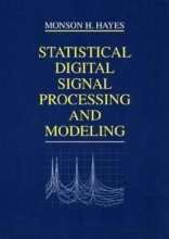Hayes, Monson H. Statistical Digital Signal Processing and Modeling