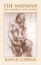 Gibran, Kahlil The Madman