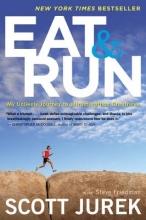 Jurek, Scott,   Friedman, Steve Eat & Run