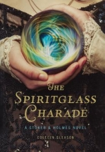Gleason, Colleen The Spiritglass Charade
