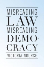 Nourse, Victoria Misreading Law, Misreading Democracy