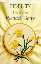 Berry, Wendell Fidelity