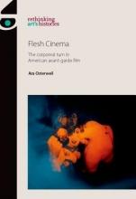 Ara Osterweil Flesh Cinema