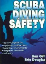 Orr, Dan,   Douglas, Eric Scuba Diving Safety