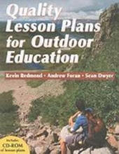 Redmond, Kevin Quality Lesson Plans for Outdoor Education [With CDROM]