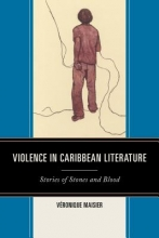 Maisier, Véronique Violence in Caribbean Literature