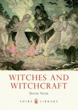 David Nash Witches and Witchcraft