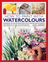 Harrison, Hazel How to Paint with Watercolours