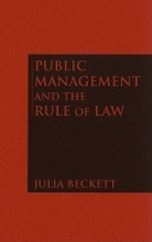 Beckett, Julia Public Management and the Rule of Law