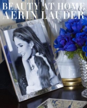 Lauder, Aerin Beauty at Home