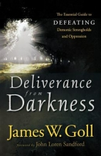 James W. Goll Deliverance from Darkness