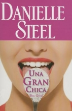 Steel, Danielle Una Gran Chica A Great Girl
