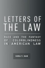 Han, Sora Y. Letters of the Law