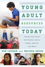 Latham, Don,   Gross, Melissa Young Adult Resources Today