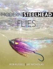 Russell, Rob,   Nicholas, Jay Modern Steelhead Flies