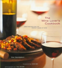 Goldstein, Sid The Wine Lover`s Cookbook