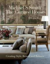 Smith, Michael S. The Curated House