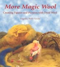 Angelika Wolk-Gerche More Magic Wool