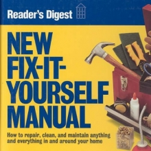 Reader`s Digest Association New Fix-It-Yourself Manual