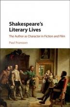 Franssen, Paul Shakespeare`s Literary Lives