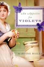 Bailey, Martine An Appetite for Violets