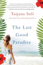 Soli, Tatjana The Last Good Paradise