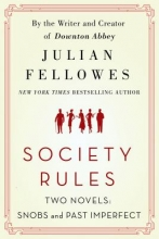 Fellowes, Julian Society Rules