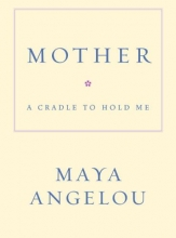 Angelou, Maya Mother