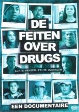 , De Feiten over Drugs