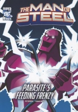 Peterson, Scott The Man of Steel Superman Battles Parasites Feeding Frenzy