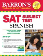 Diaz M. a., Jose Barron`s SAT Subject Test Spanish [With MP3 CD]