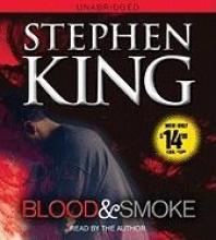 King, Stephen Blood and Smoke