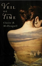 McDougall, Claire R. Veil of Time