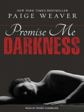 Weaver, Paige Promise Me Darkness
