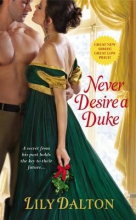 Dalton, Lily Never Desire a Duke