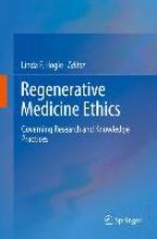 Linda F. Hogle Regenerative Medicine Ethics
