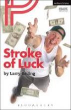 Belling, Larry Stroke of Luck