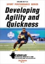 Jay NSCA -National Strength & Conditioning Association,   Dawes Developing Agility and Quickness