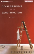 Murphy, Richard Confessions of a Contractor