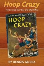 Gildea, Dennis Hoop Crazy
