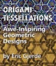 Eric Gjerde Origami Tessellations