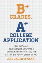 Jager-Hyman, Joie B+ Grades, A+ College Application